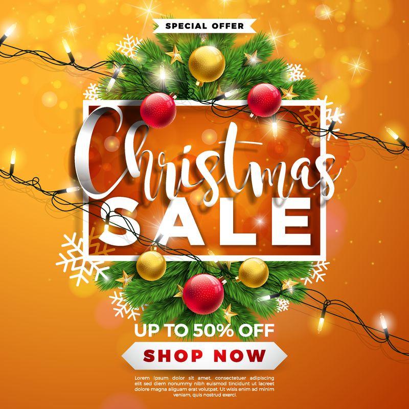 圣诞销售设计-橙色背景下的装饰球和松树枝-假日矢量插图-提供优惠券、优惠券、横幅、传单、促销活动的特殊字体元素